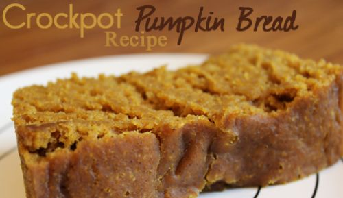 Crockpot Pumpkin Bread